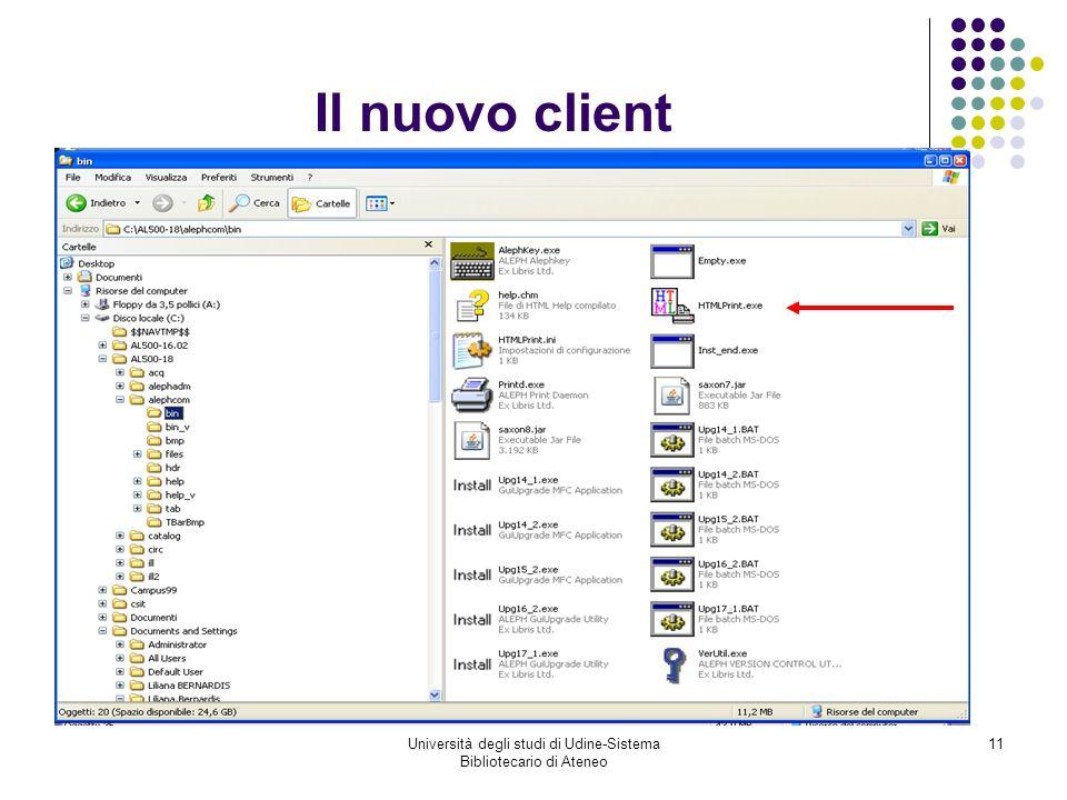 Università degli studi di Udine-Sistema Bibliotecario di Ateneo 11 Il nuovo client