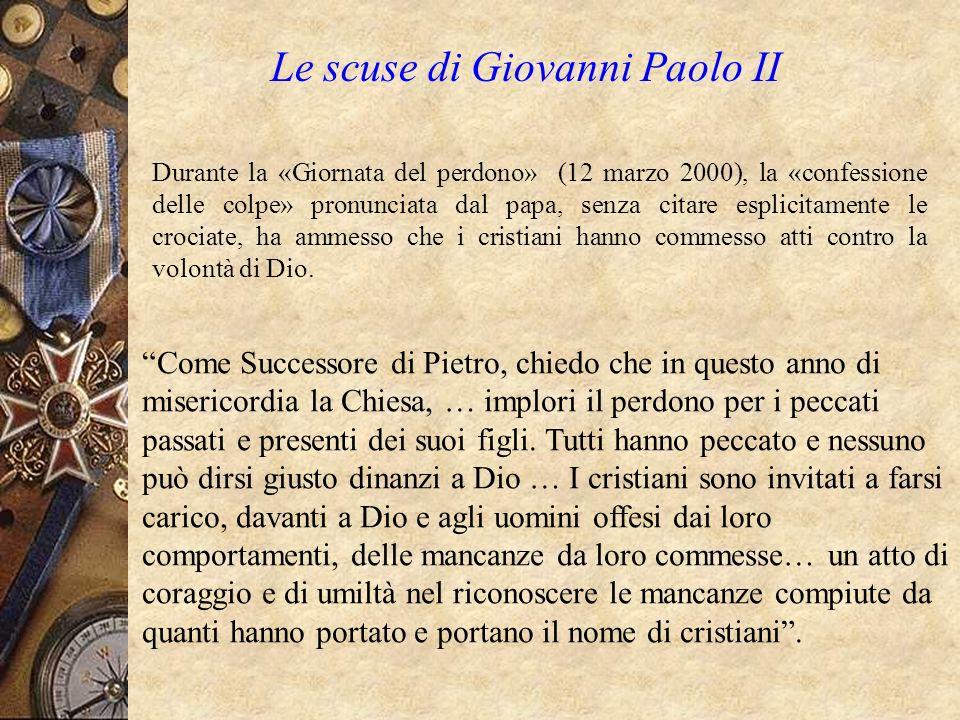 Le scuse di Giovanni Paolo II Durante la «Giornata del perdono» (12 marzo 2000), la «confessione delle colpe» pronunciata dal papa, senza citare espli