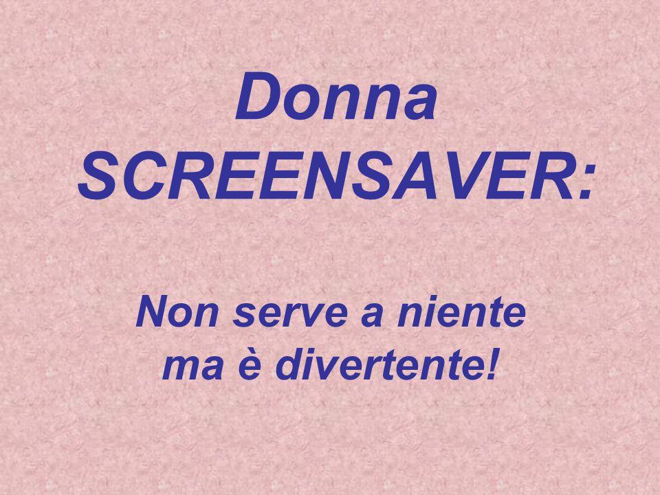 Donna SCANDISK: Si sa che è buona e che vuole solo aiutarti, ma in fondo nessuno sa che cosa stia realmente facendo…