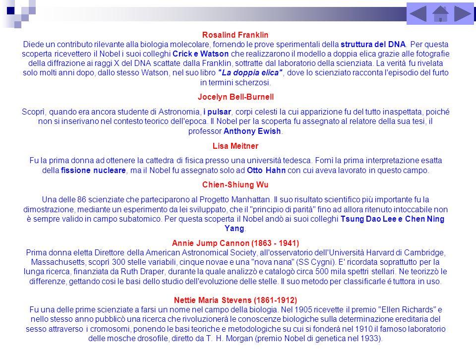 Rosalind Franklin Diede un contributo rilevante alla biologia molecolare, fornendo le prove sperimentali della struttura del DNA. Per questa scoperta