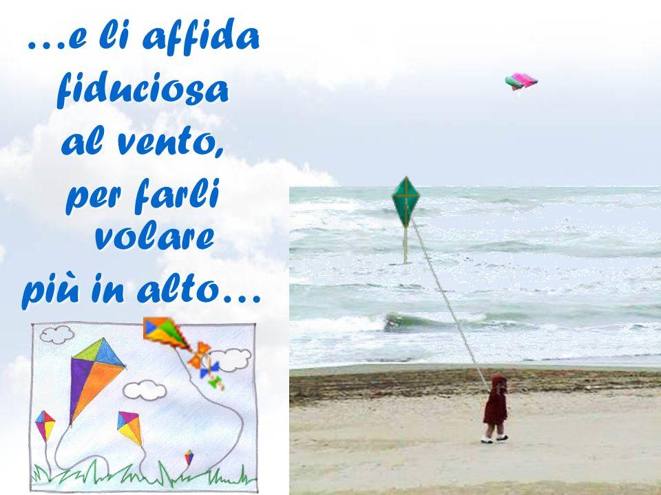 …per chi, con anima bambina, lega i propri sogni a un filo… …per chi, con anima bambina, lega i propri sogni a un filo…