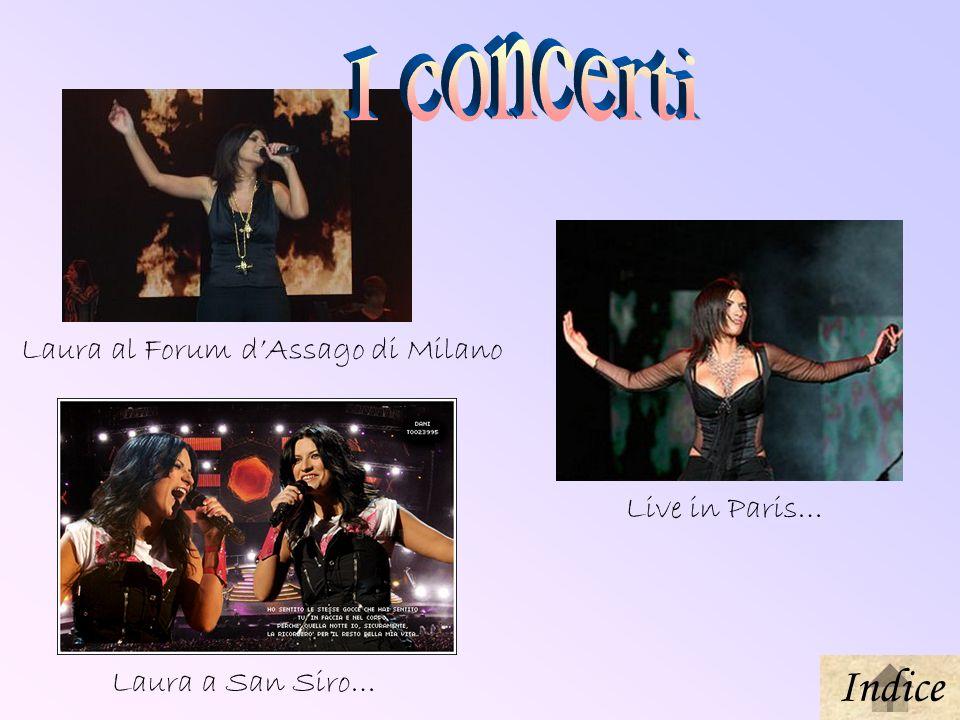 Laura a San Siro… Live in Paris… Laura al Forum dAssago di Milano