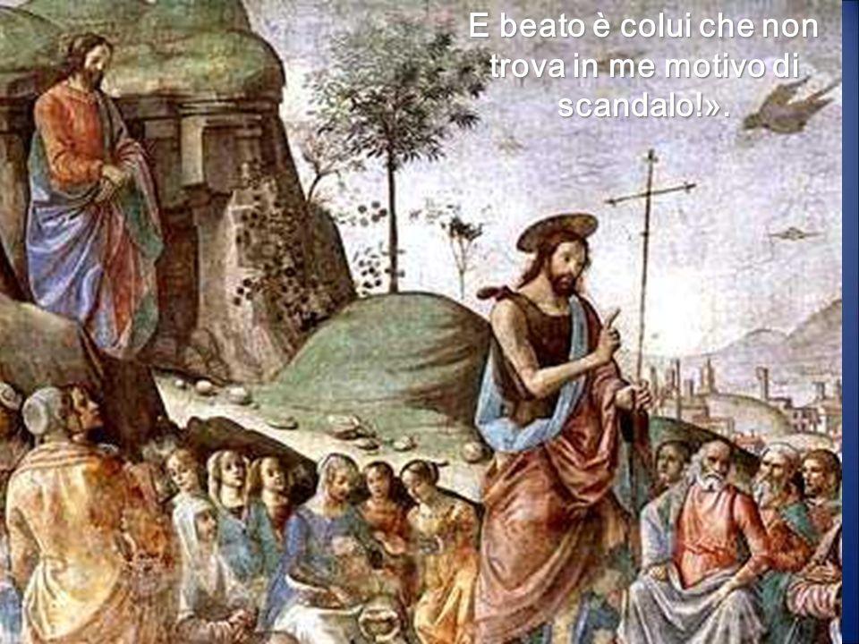 Ges ù rispose loro: « Andate e riferite a Giovanni ciò che udite e vedete: I ciechi riacquistano la vista, gli zoppi camminano, i lebbrosi sono purifi