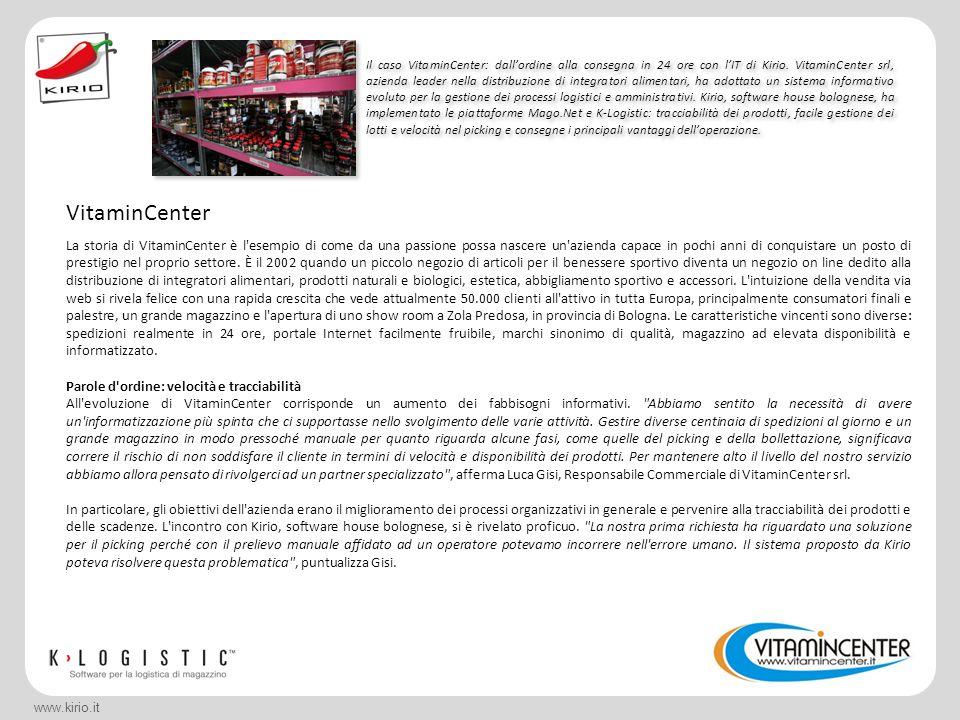 www.kirio.it Il caso VitaminCenter: dallordine alla consegna in 24 ore con lIT di Kirio.