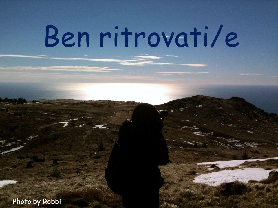 Ben ritrovati/e Photo by Robbi