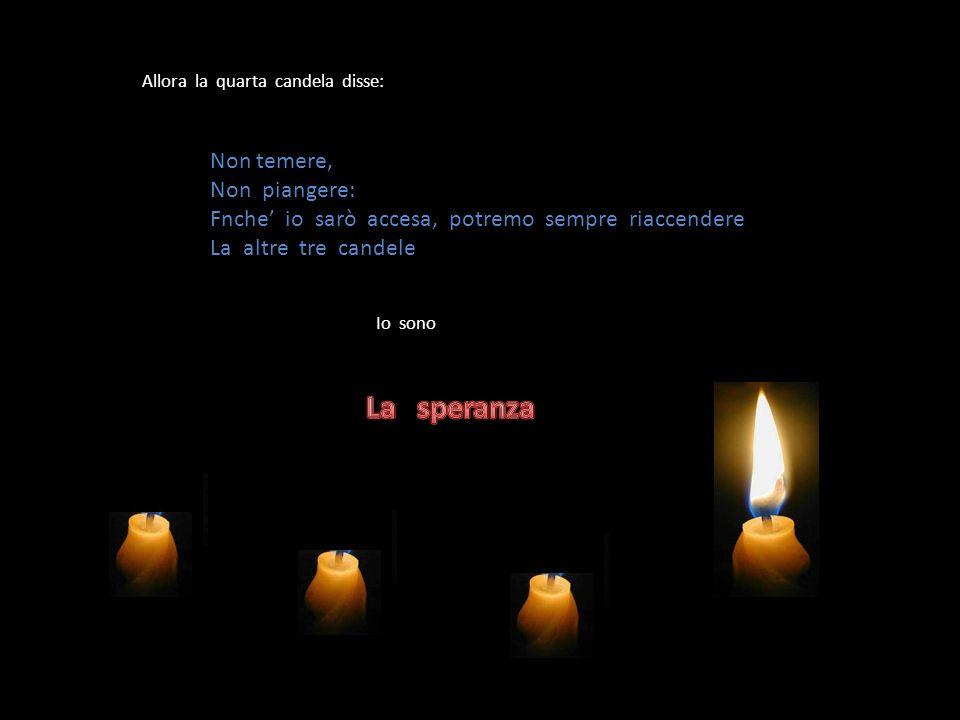 Inaspettatamente…… Un bimbo in quel momento entrò nella stanza e vide le tre candele spente.