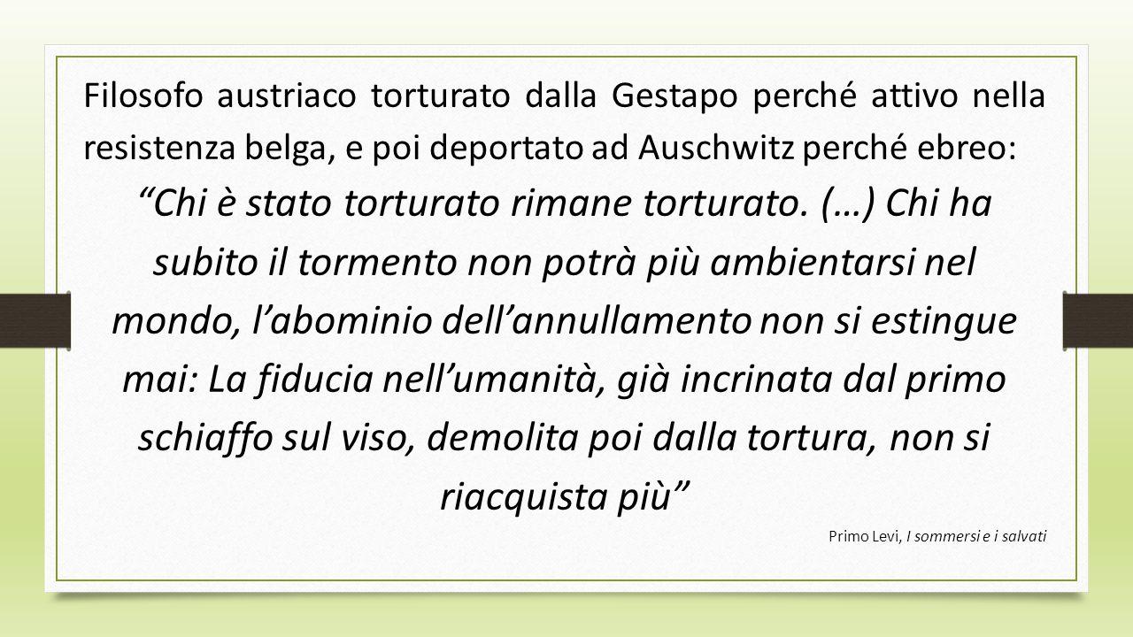 Filosofo austriaco torturato dalla Gestapo perché attivo nella resistenza belga, e poi deportato ad Auschwitz perché ebreo: Chi è stato torturato rima