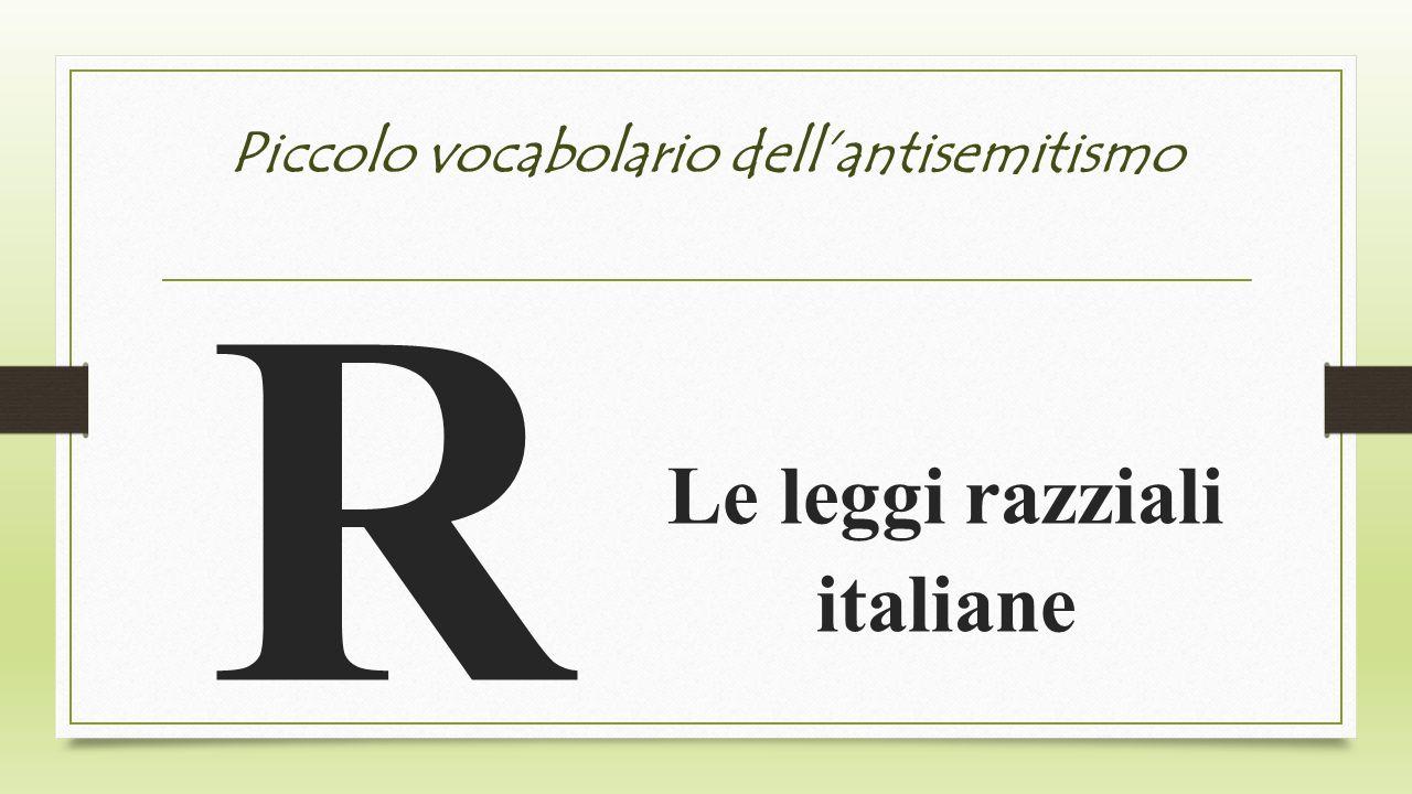 Piccolo vocabolario dellantisemitismo R Le leggi razziali italiane