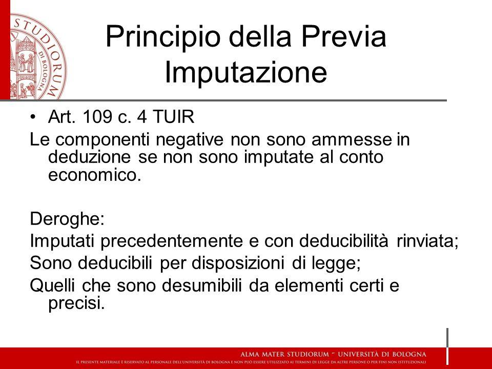 Principio della Previa Imputazione Art. 109 c.