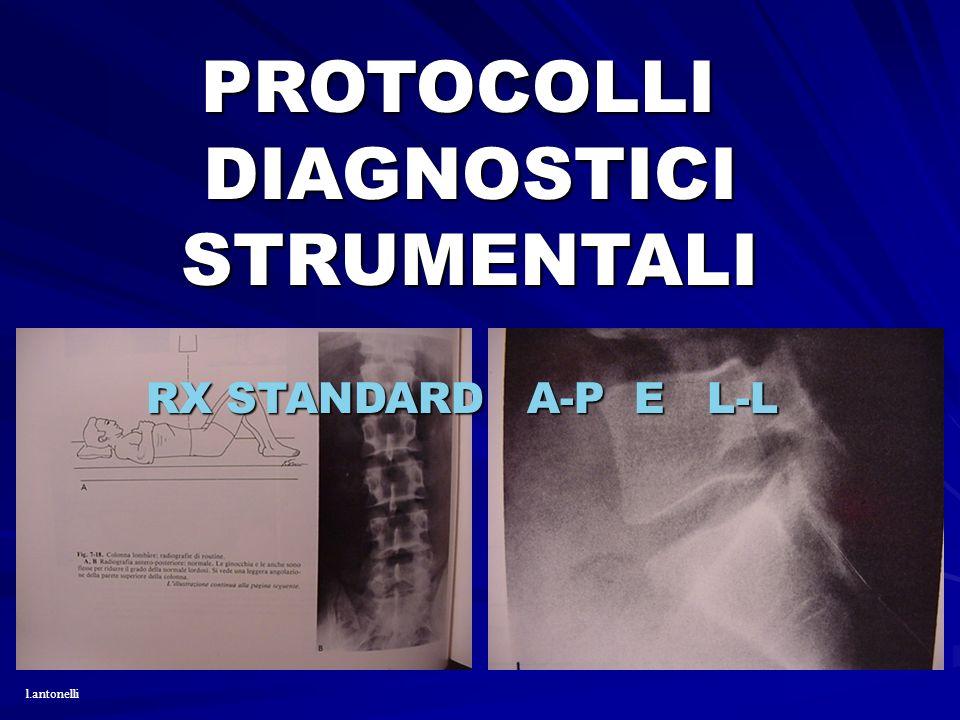 PROTOCOLLI PROTOCOLLIDIAGNOSTICISTRUMENTALI RX STANDARD A-P E L-L l.antonelli