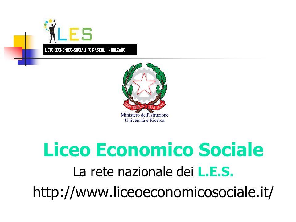 Liceo Economico Sociale La rete nazionale dei L.E.S. http://www.liceoeconomicosociale.it/