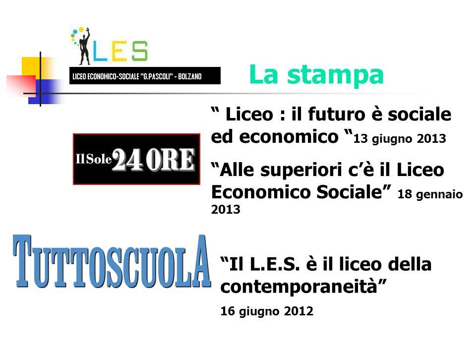 Liceo : il futuro è sociale ed economico 13 giugno 2013 Alle superiori cè il Liceo Economico Sociale 18 gennaio 2013 Il L.E.S.