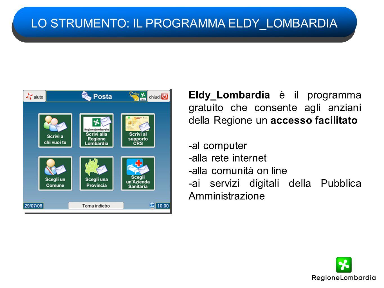 Eldy_Lombardia è il programma gratuito che consente agli anziani della Regione un accesso facilitato -al computer -alla rete internet -alla comunità o