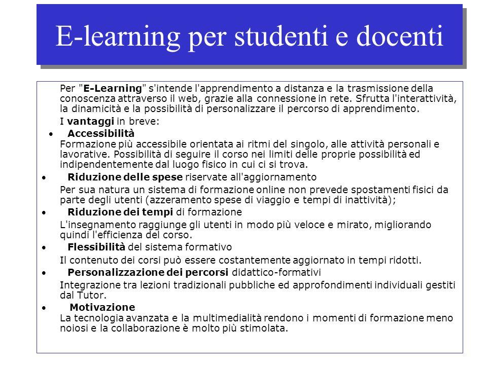 E-learning per studenti e docenti Per