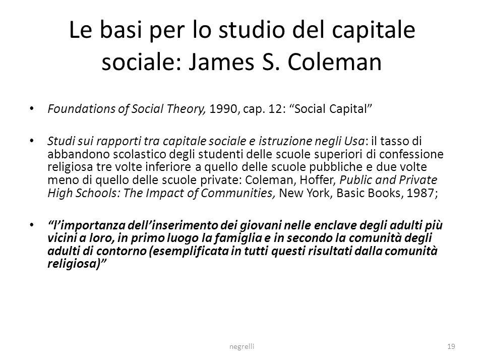 negrelli19 Le basi per lo studio del capitale sociale: James S.