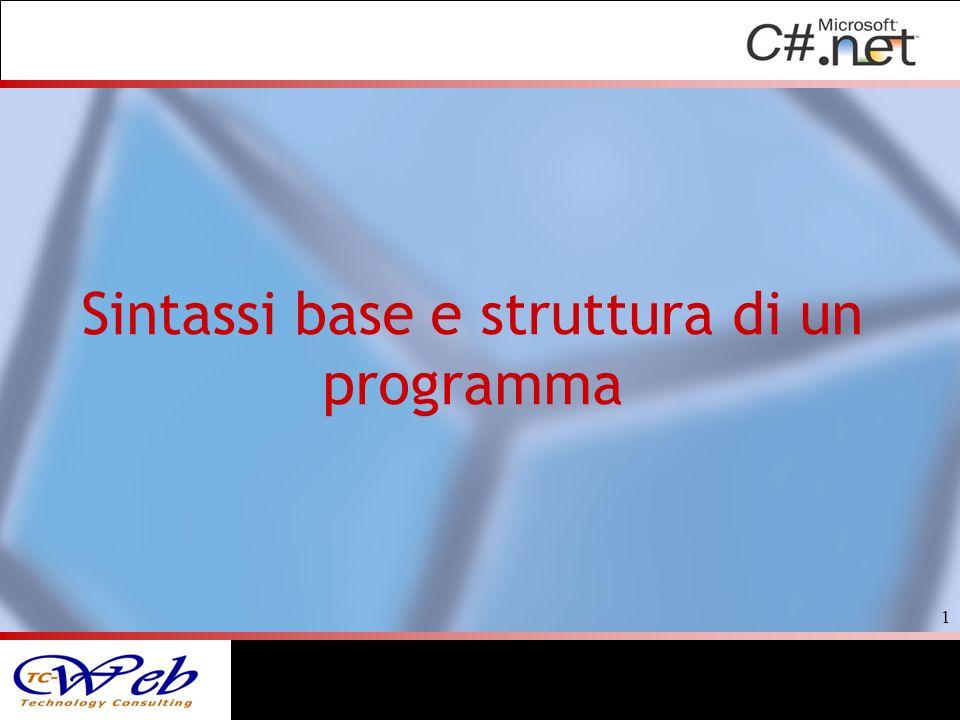 Sintassi base e struttura di un programma 1