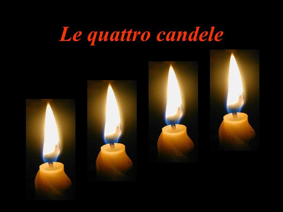 Le quattro candele, bruciando, si consumavano lentamente.