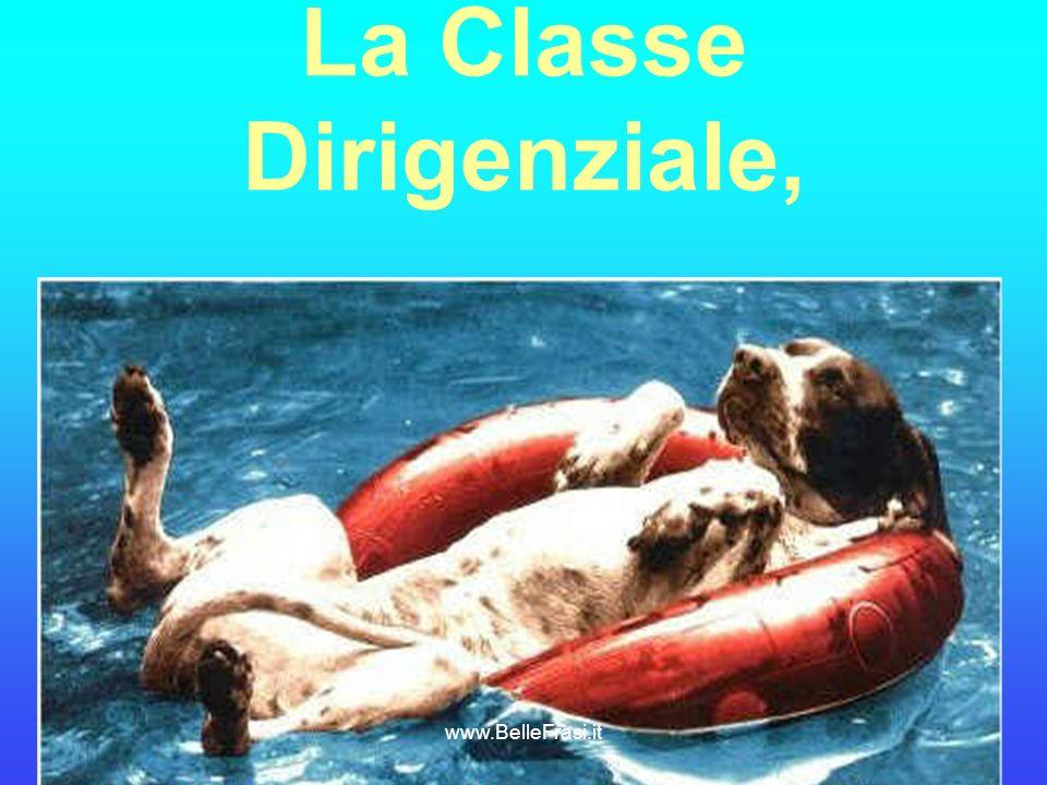 La Classe Dirigenziale, www.BelleFrasi.it
