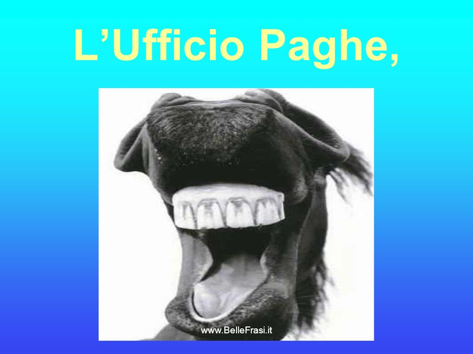 LUfficio Paghe, www.BelleFrasi.it