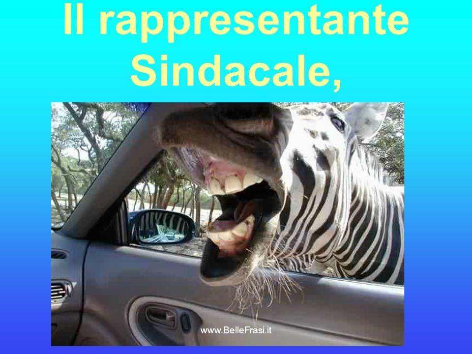 Il rappresentante Sindacale, www.BelleFrasi.it