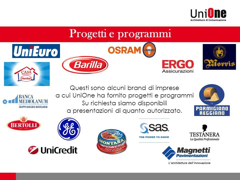 Progetti e programmi Questi sono alcuni brand di imprese a cui UniOne ha fornito progetti e programmi.
