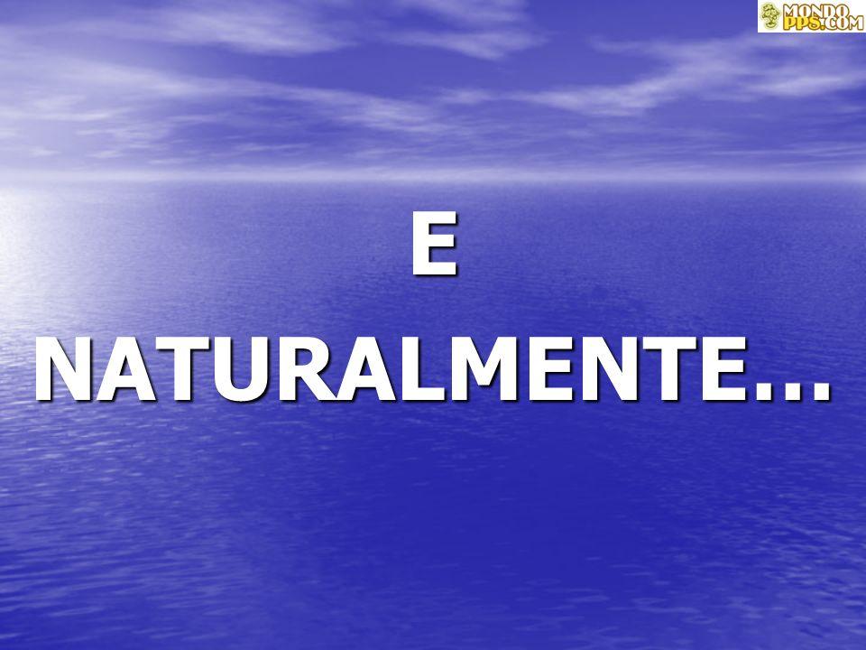 ENATURALMENTE…