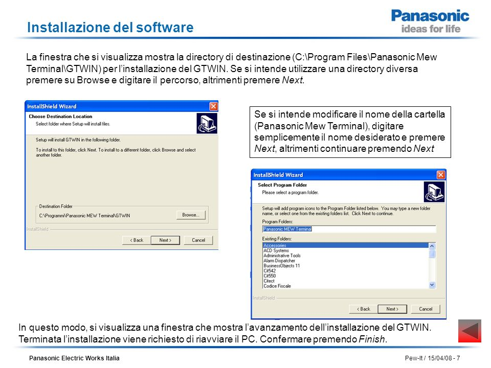 Panasonic Electric Works Italia Pew-It / 15/04/08 - 18 Download di un progetto nel pannello 1) Selezionare nel menu del software GTWIN: File/Trasferimento.