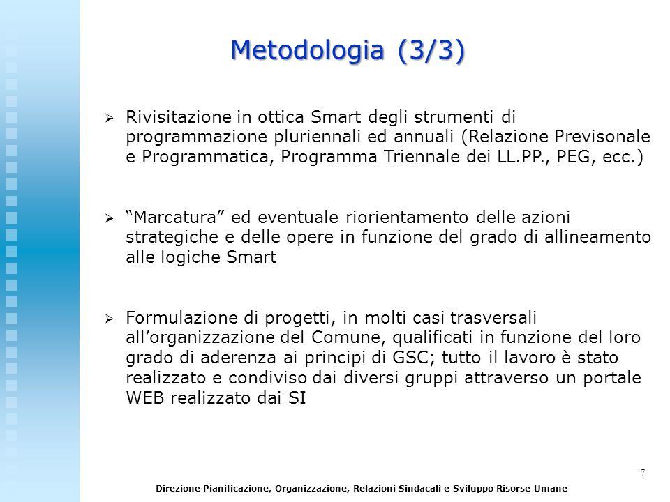 7 Direzione Pianificazione, Organizzazione, Relazioni Sindacali e Sviluppo Risorse Umane Rivisitazione in ottica Smart degli strumenti di programmazio
