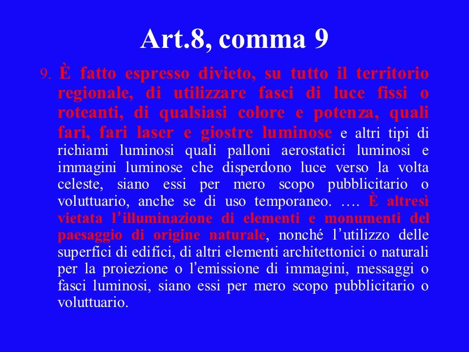 Art.8, comma 9 9.