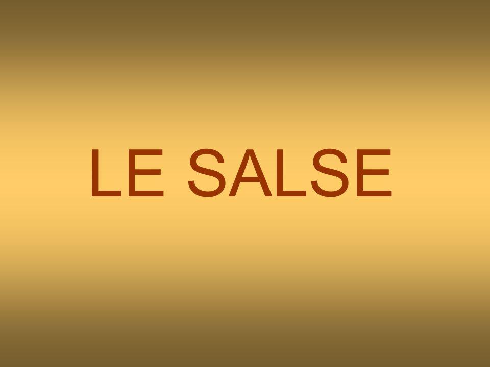 emulsionata fredda : salsa maionese emulsionata calda : salsa Olandese gusto intenso : salsa Demi-glace gusto di latte : salsa besciamelle gusto di carne : salsa Alemanna gusto di pollo : salsa Suprema gusto di pesce : Salsa vellutata al vino bianco tipicamente mediterranea : salsa al pomodoro