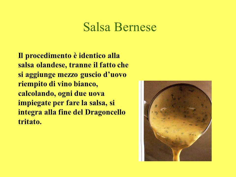 Salsa Bernese Il procedimento è identico alla salsa olandese, tranne il fatto che si aggiunge mezzo guscio duovo riempito di vino bianco, calcolando,