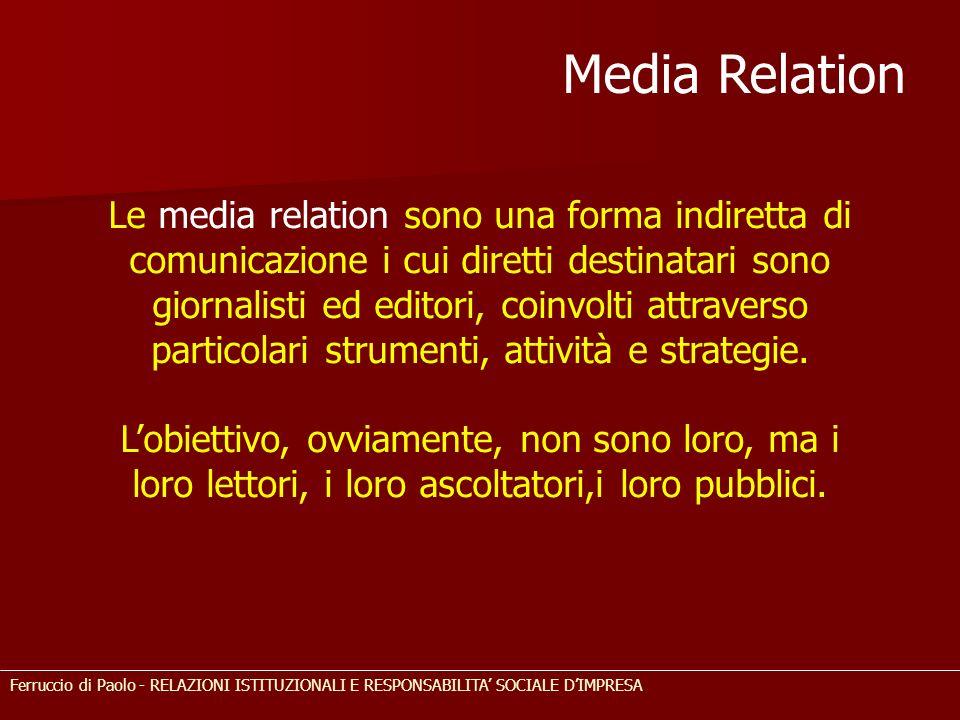 Le media relation sono una forma indiretta di comunicazione i cui diretti destinatari sono giornalisti ed editori, coinvolti attraverso particolari st