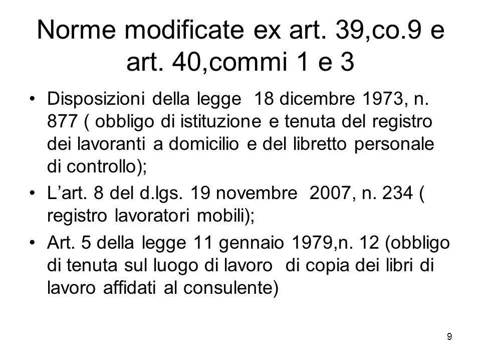 9 Norme modificate ex art. 39,co.9 e art. 40,commi 1 e 3 Disposizioni della legge 18 dicembre 1973, n. 877 ( obbligo di istituzione e tenuta del regis