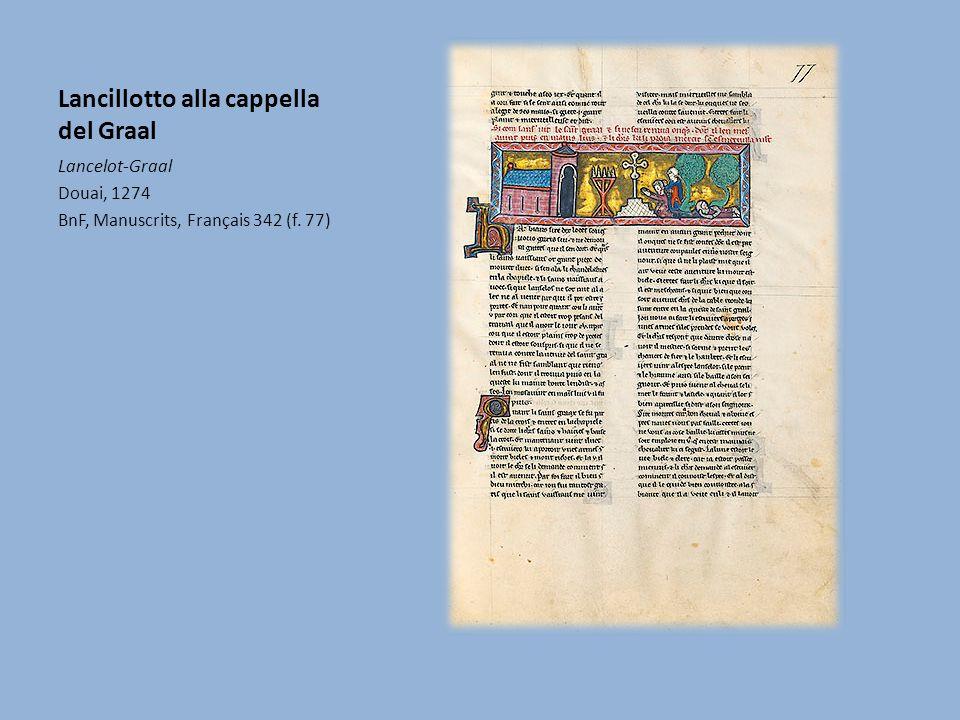 Lancillotto alla cappella del Graal Lancelot-Graal Douai, 1274 BnF, Manuscrits, Français 342 (f. 77)