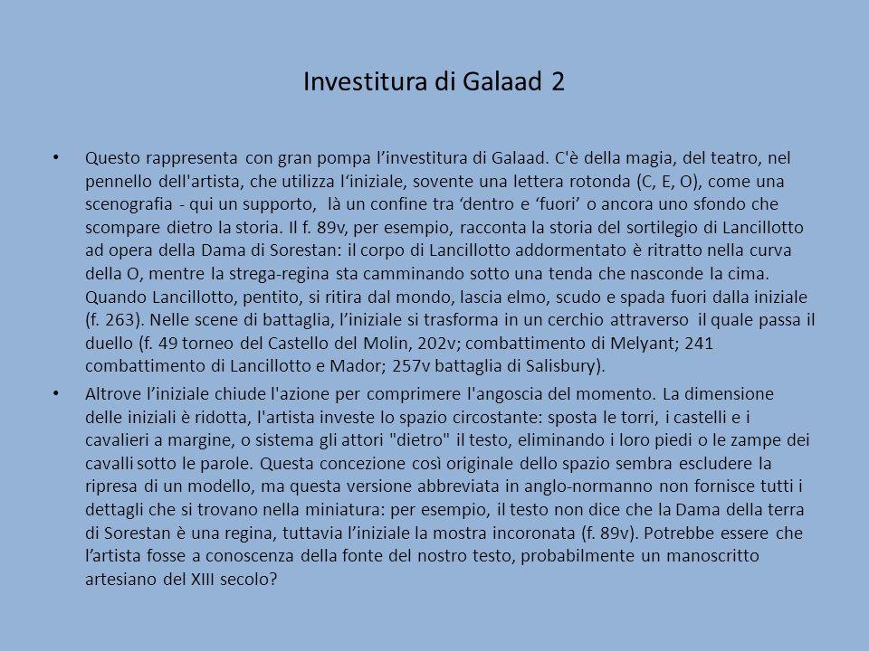 Investitura di Galaad 2 Questo rappresenta con gran pompa linvestitura di Galaad. C'è della magia, del teatro, nel pennello dell'artista, che utilizza
