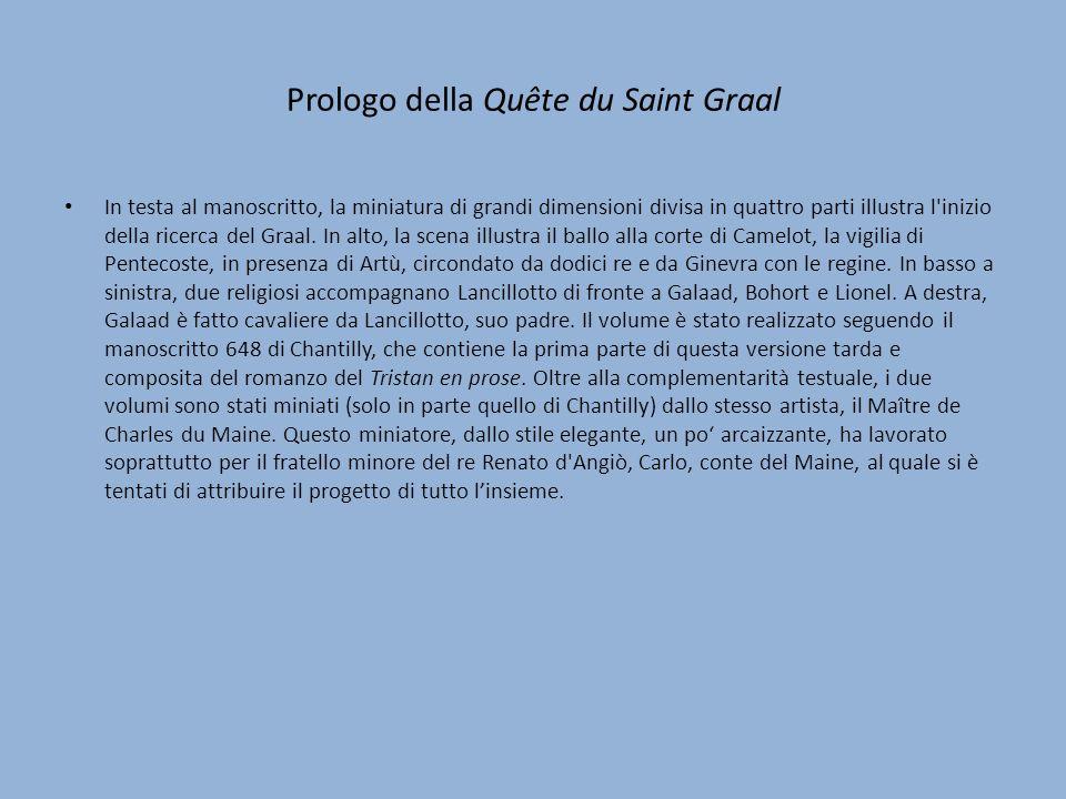 Prologo della Quête du Saint Graal In testa al manoscritto, la miniatura di grandi dimensioni divisa in quattro parti illustra l'inizio della ricerca