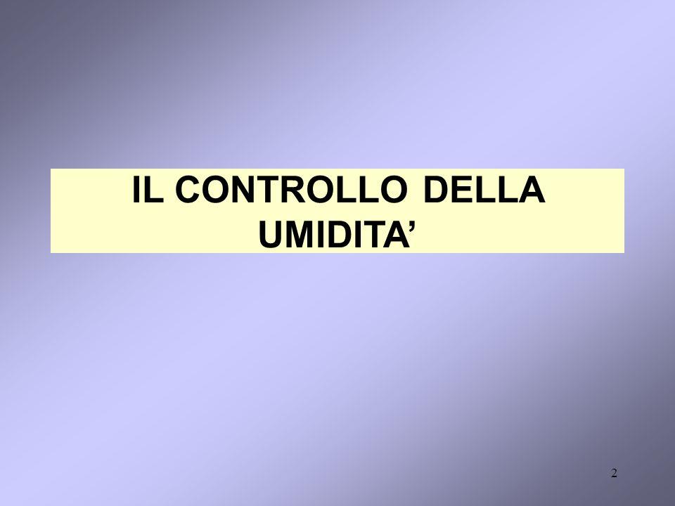 2 IL CONTROLLO DELLA UMIDITA