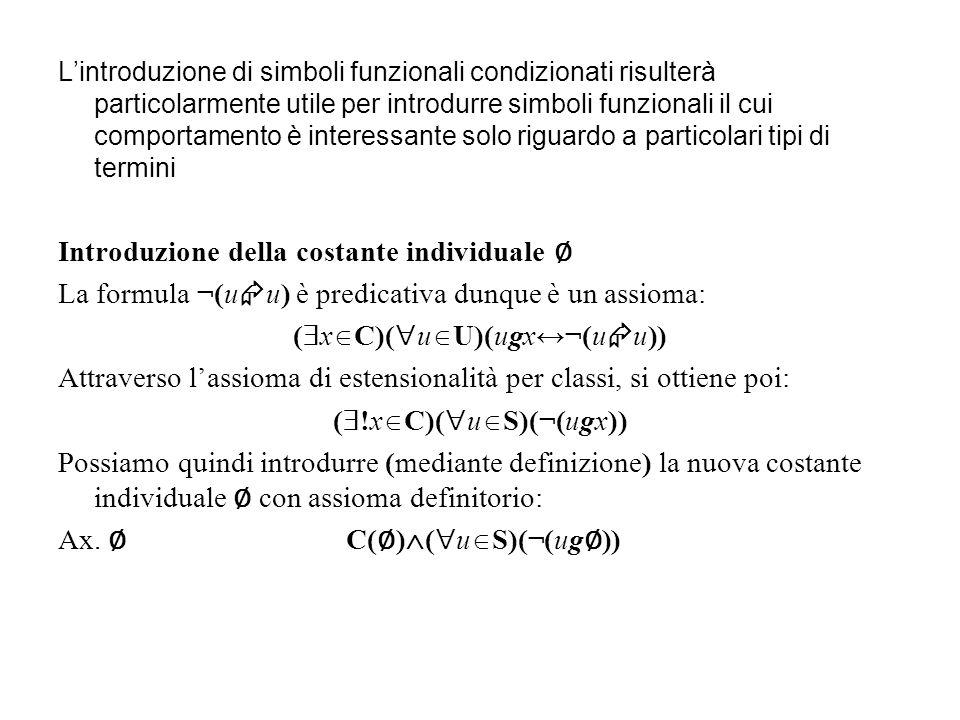 Lintroduzione di simboli funzionali condizionati risulterà particolarmente utile per introdurre simboli funzionali il cui comportamento è interessante
