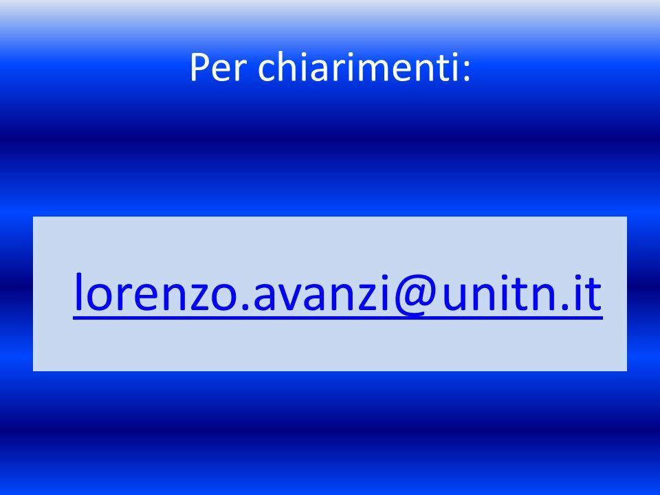 lorenzo.avanzi@unitn.it Per chiarimenti: