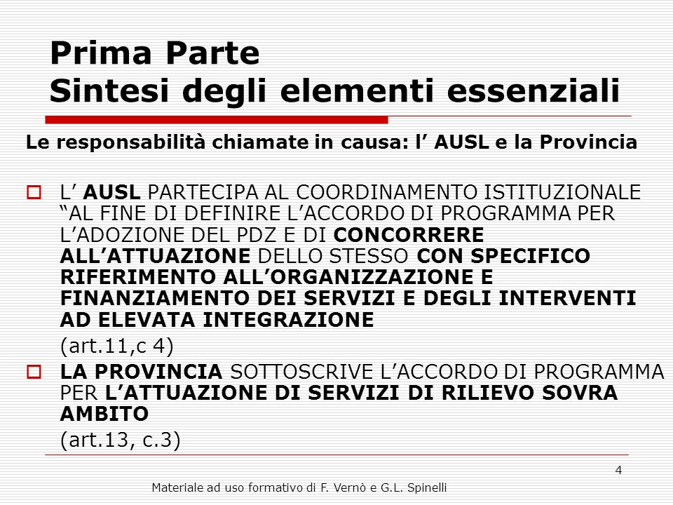 Materiale ad uso formativo di F. Vernò e G.L.