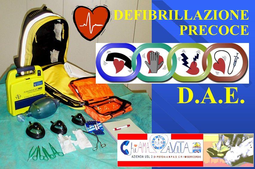 DEFIBRILLAZIONE PRECOCE D.A.E.