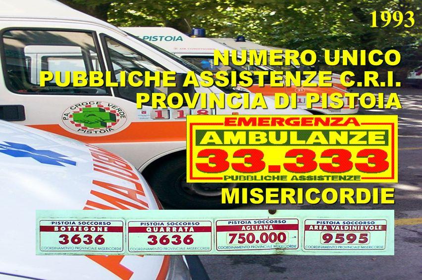 1993 NUMERO UNICO PUBBLICHE ASSISTENZE C.R.I. PROVINCIA DI PISTOIA MISERICORDIE