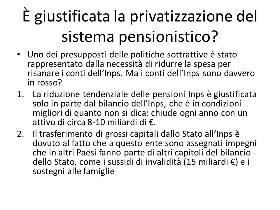 Ferrera, Le politiche sociali, Il Mulino, 2012 Capitolo II. La politica pensionistica È giustificata la privatizzazione del sistema pensionistico? Uno