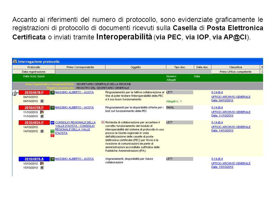 Accanto ai riferimenti del numero di protocollo, sono evidenziate graficamente le registrazioni di protocollo di documenti ricevuti sulla Casella di P