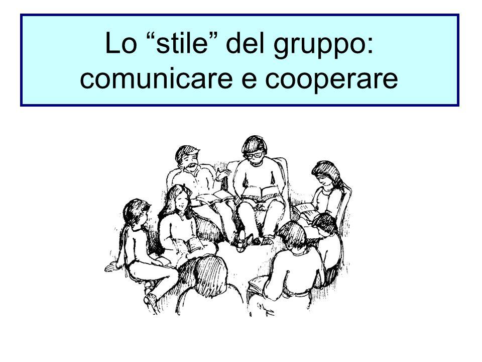 Lo stile del gruppo: comunicare e cooperare