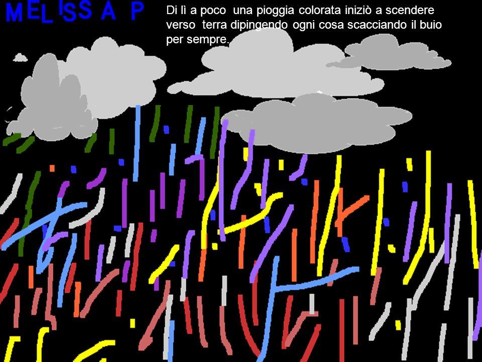 Le nuvole fecero cadere tanta pioggia che sciolse i colori dellaquilone e div Di lì a poco una pioggia colorata iniziò a scendere verso terra dipingen