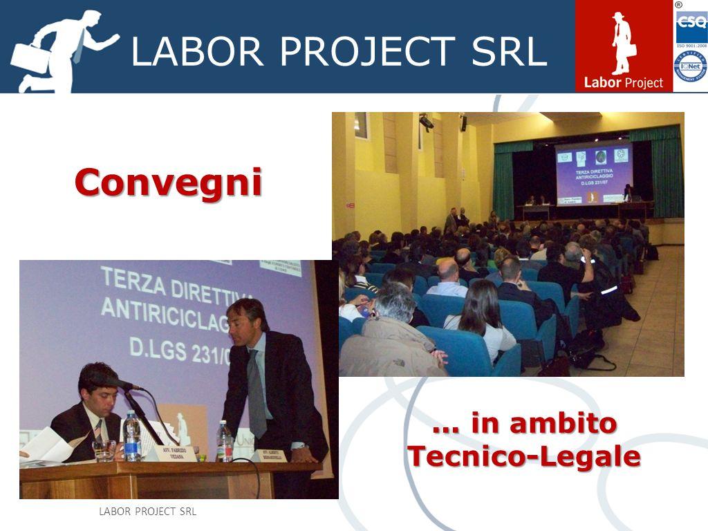 LABOR PROJECT SRL Convegni... in ambito Tecnico-Legale