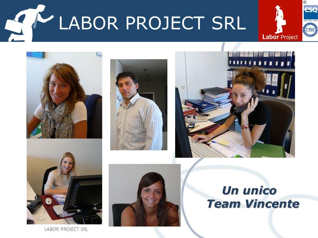 LABOR PROJECT SRL Un unico Team Vincente Team Vincente