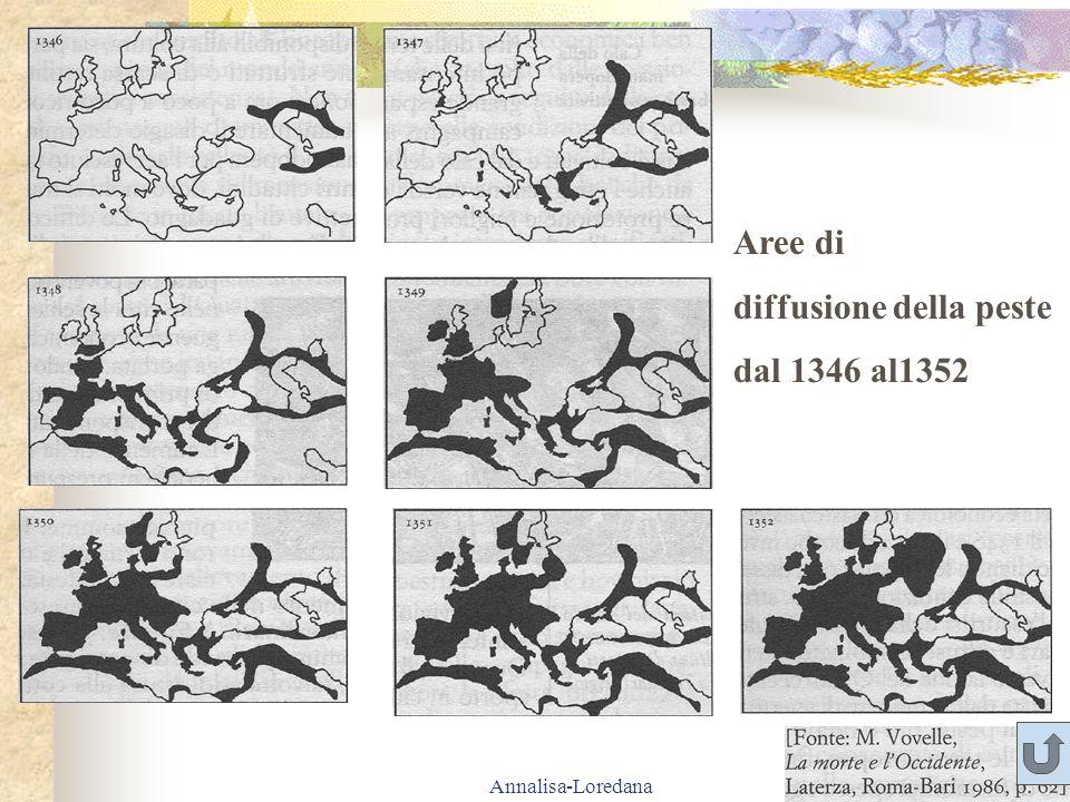 Annalisa-Loredana Aree di diffusione della peste dal 1346 al1352