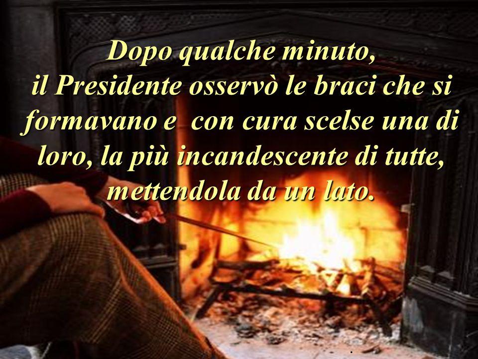 Ci fu un gran silenzio. I due uomini guardavano soltanto la danza delle fiamme intorno ai tronchi di legna che bruciavano..